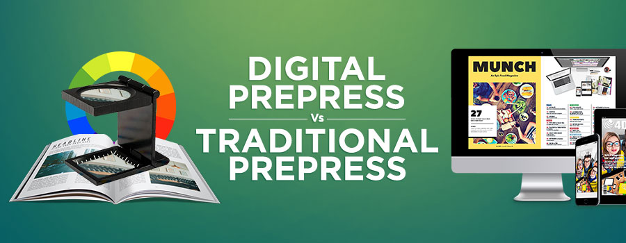 Digital Prepress vs. Traditional Prepress