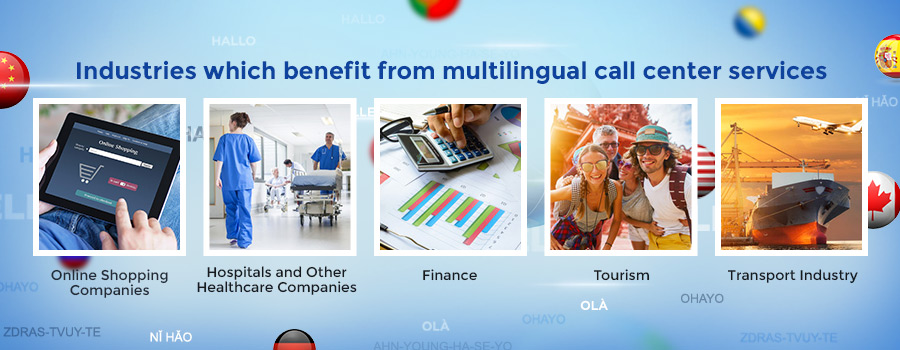 Multilingual call center advantages