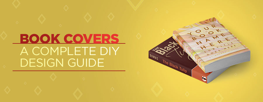 Book Cover Design: How To Guide